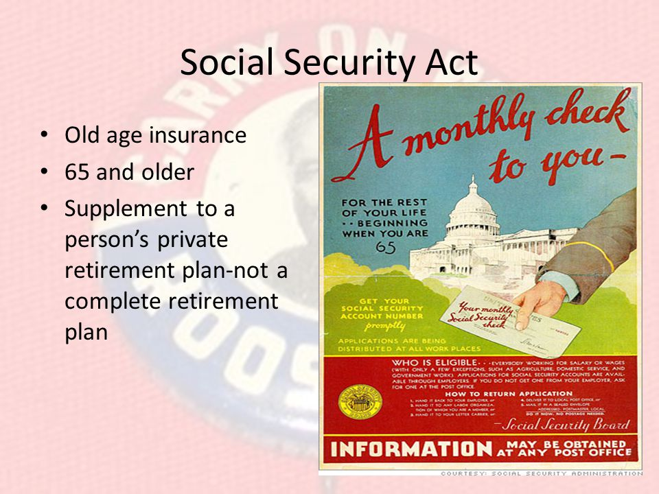 Social Security Act Old age insurance 65 and older