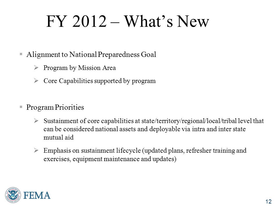 FY 2012 – What's New Alignment to National Preparedness Goal