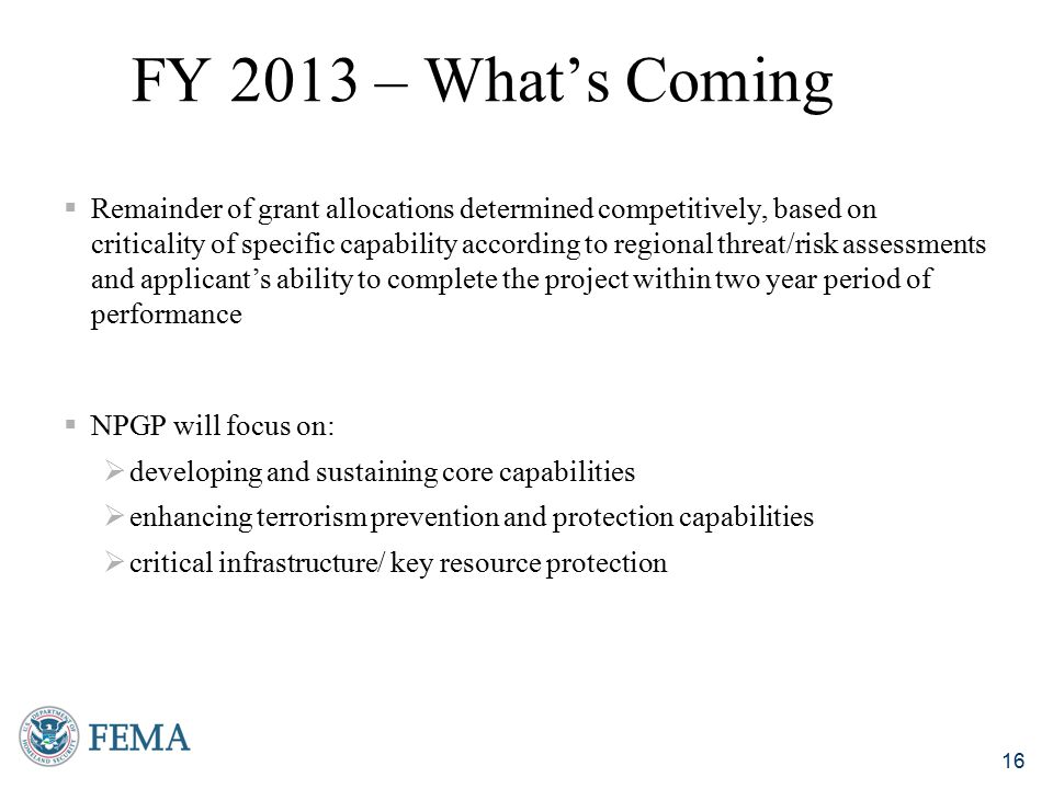 FY 2013 – What's Coming