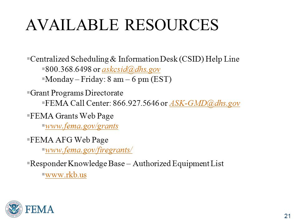 Available Resources Centralized Scheduling & Information Desk (CSID) Help Line or