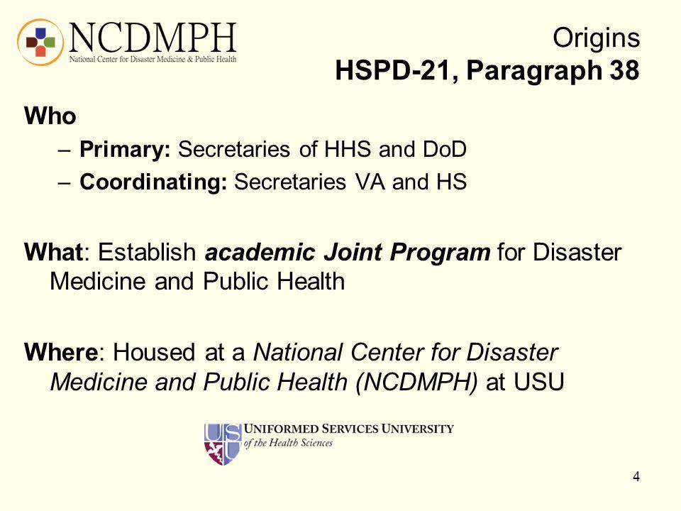Origins HSPD-21, Paragraph 38