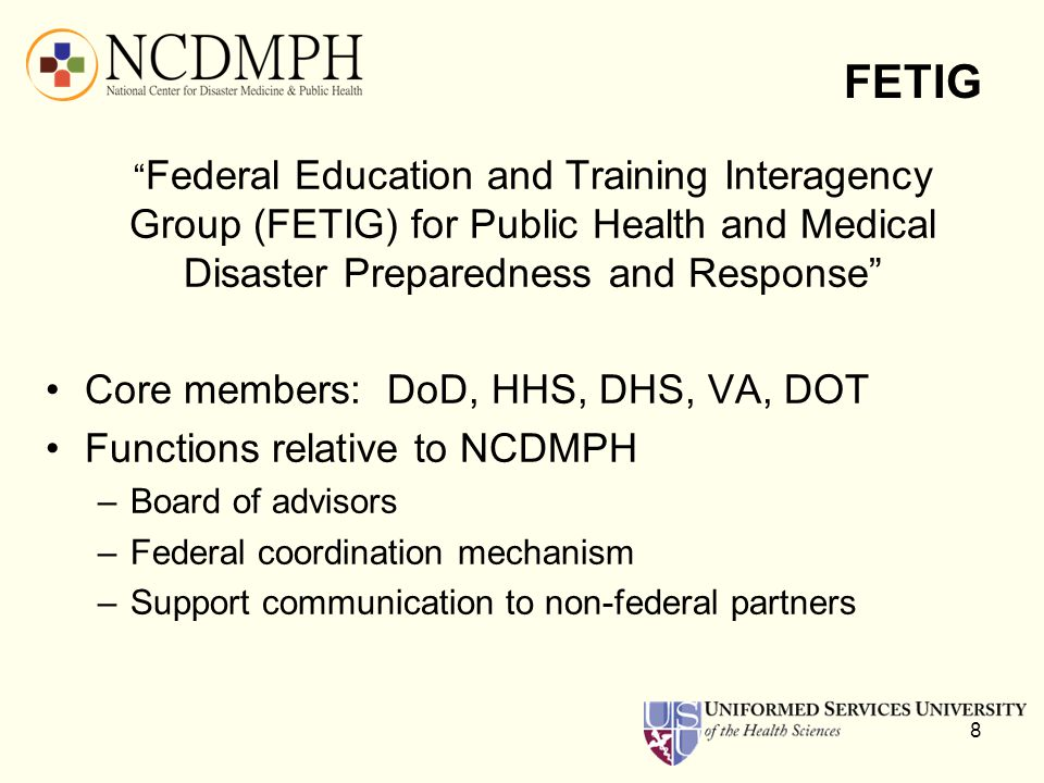 FETIG Core members: DoD, HHS, DHS, VA, DOT