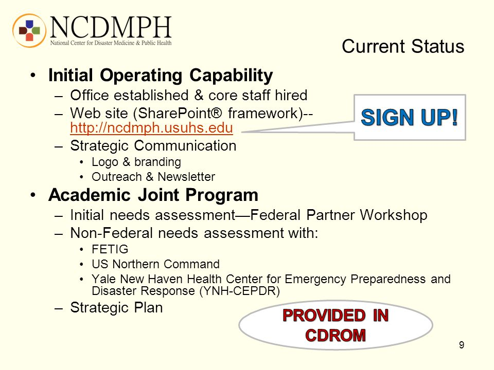 SIGN UP! Current Status Initial Operating Capability
