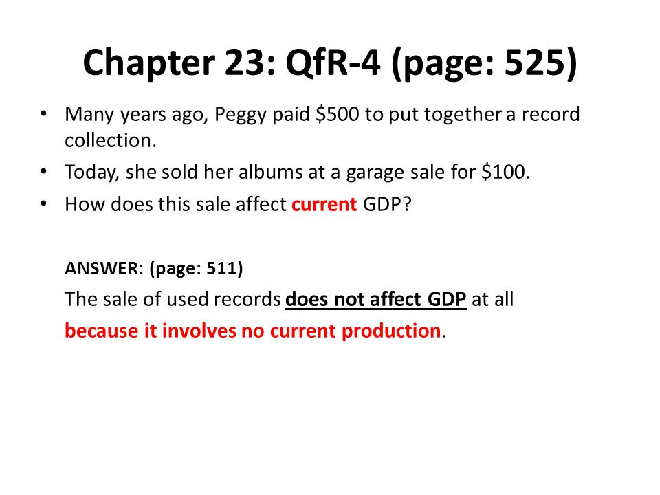 Chapter 23: QfR-4 (page: 525) Many years ago, Peggy paid $500 to put together a record collection.