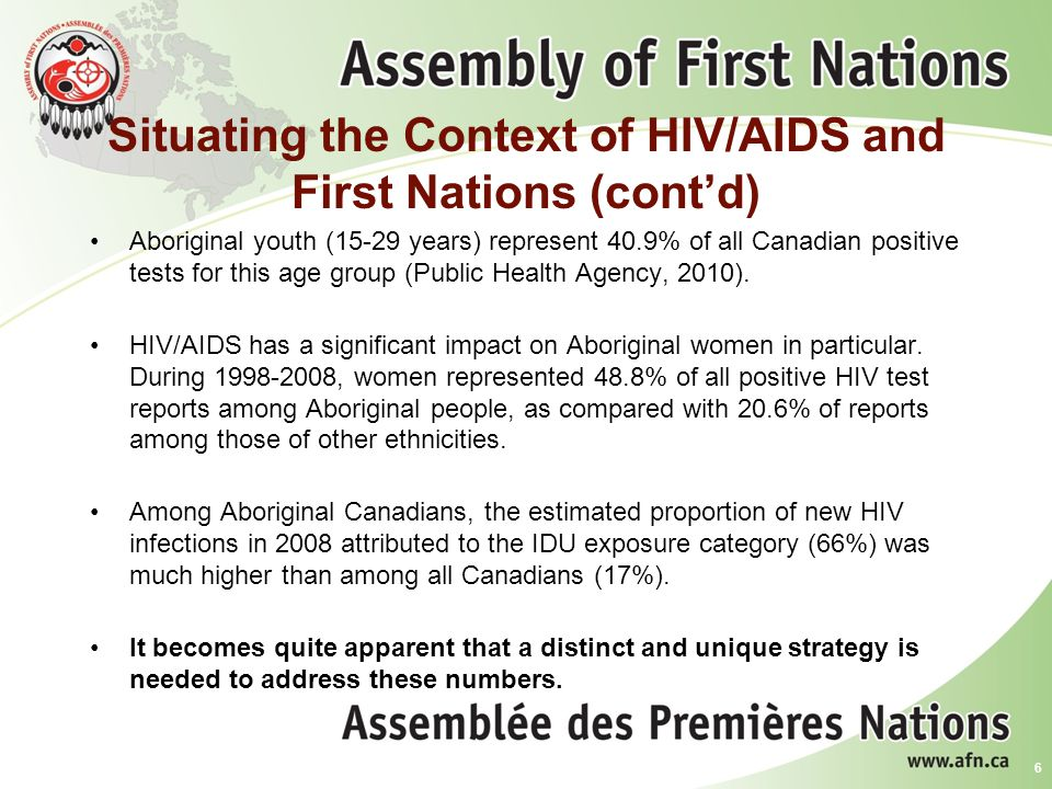 Situating the Context of HIV/AIDS and First Nations (cont'd)