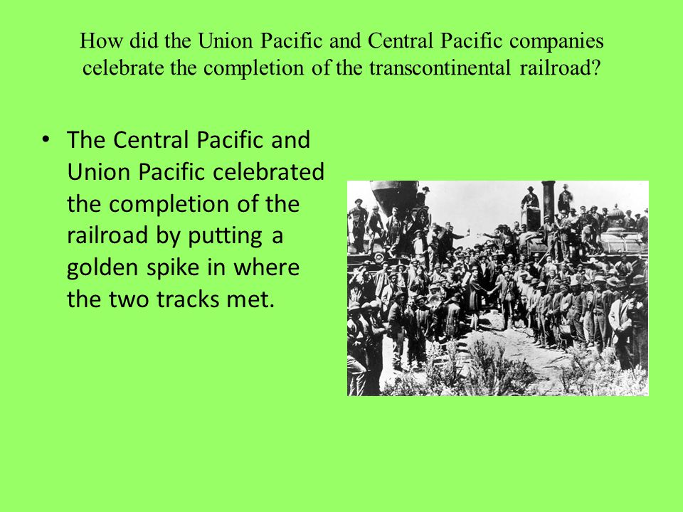 How did the Union Pacific and Central Pacific companies celebrate the completion of the transcontinental railroad
