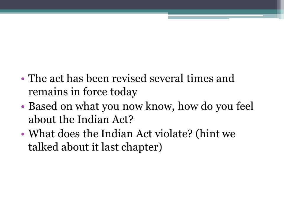 The act has been revised several times and remains in force today