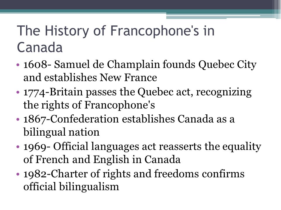 The History of Francophone s in Canada