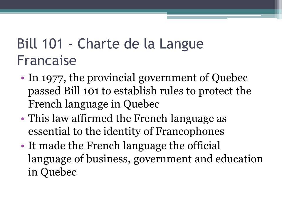Bill 101 – Charte de la Langue Francaise