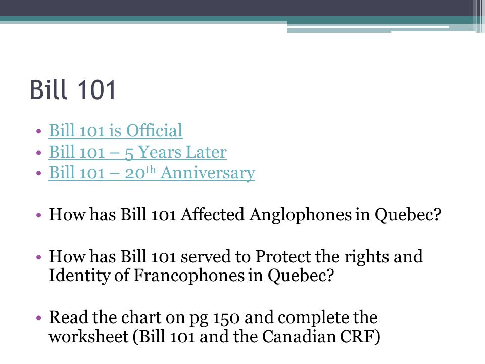 Bill 101 Bill 101 is Official Bill 101 – 5 Years Later