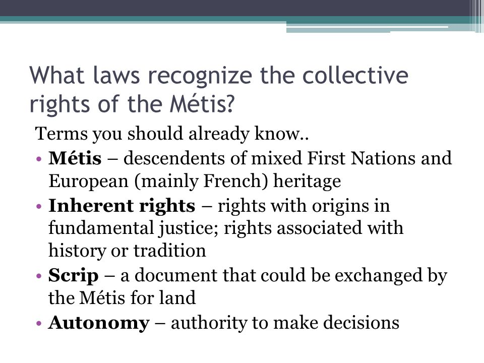 What laws recognize the collective rights of the Métis