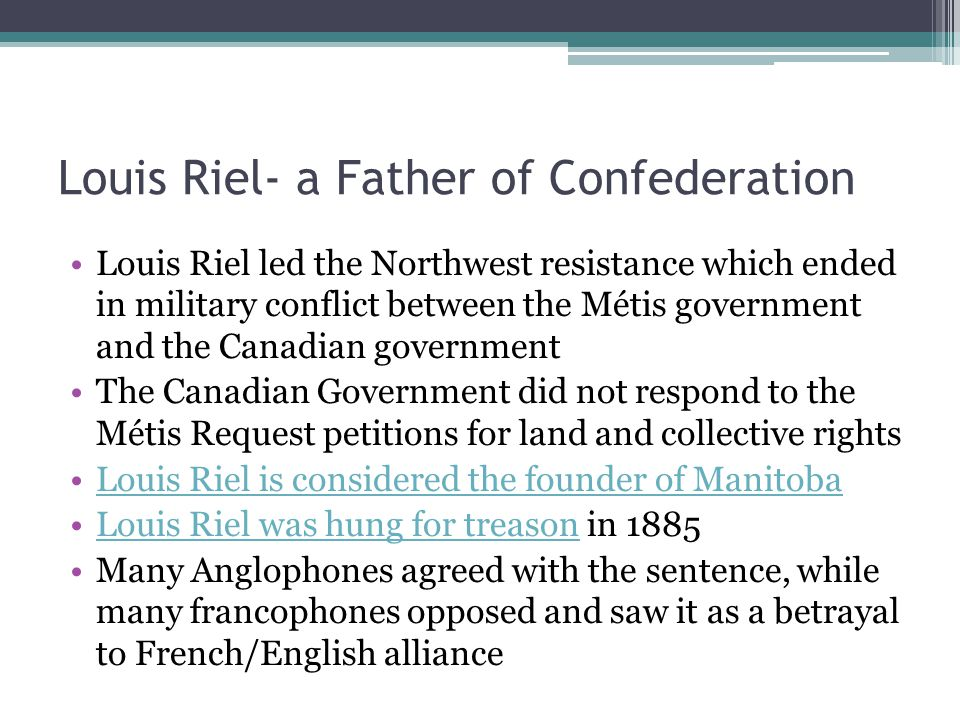 Louis Riel- a Father of Confederation