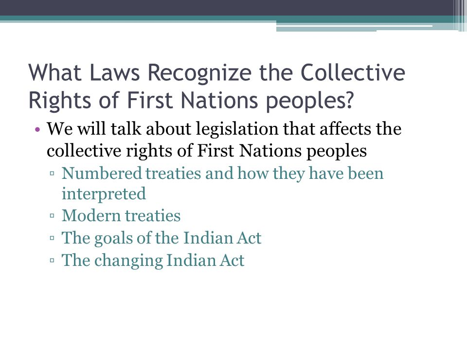 What Laws Recognize the Collective Rights of First Nations peoples
