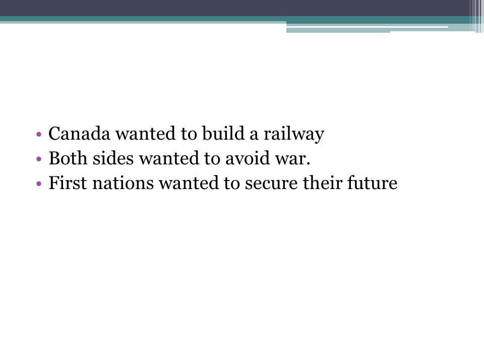 Canada wanted to build a railway