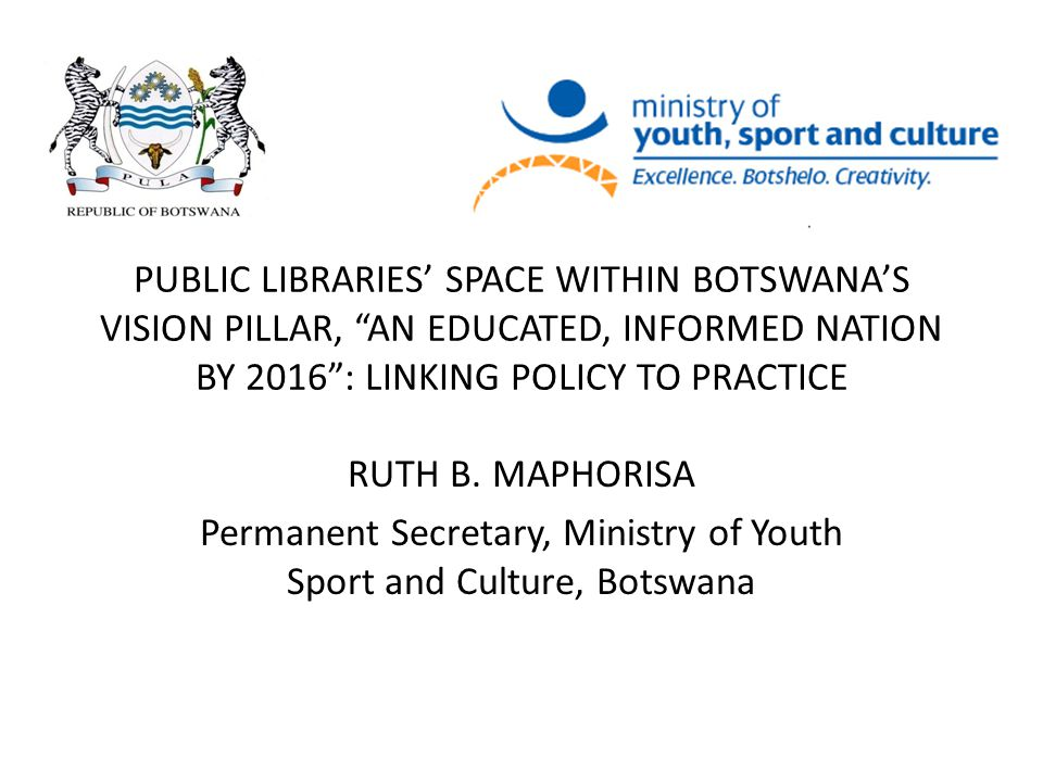 Permanent Secretary, Ministry of Youth Sport and Culture, Botswana
