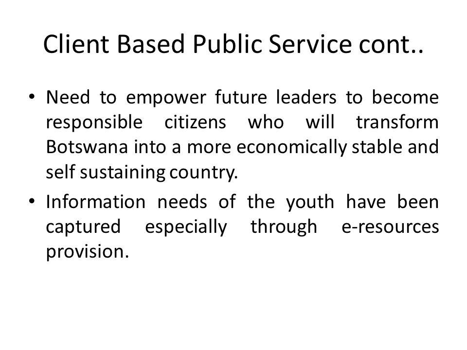 Client Based Public Service cont..