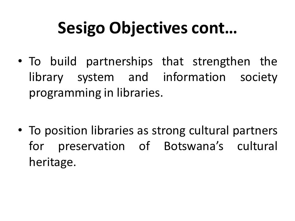 Sesigo Objectives cont…