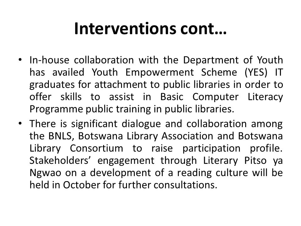 Interventions cont…