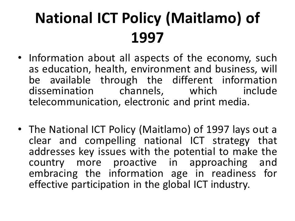 National ICT Policy (Maitlamo) of 1997