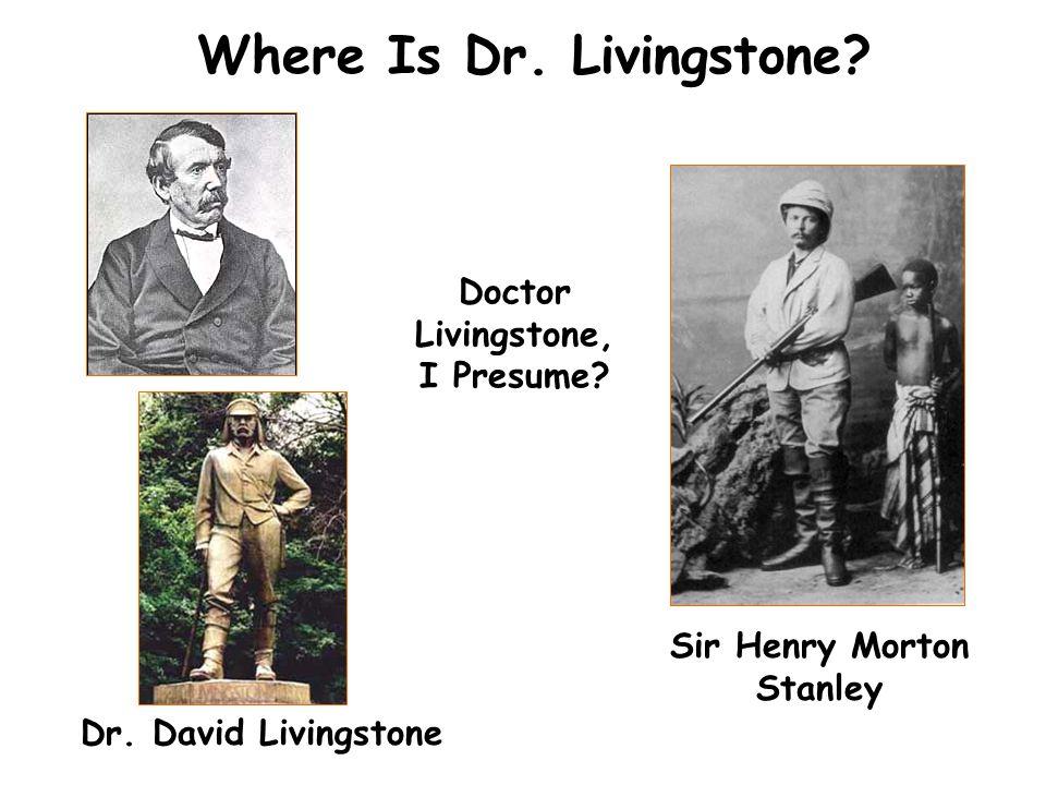 Where Is Dr. Livingstone