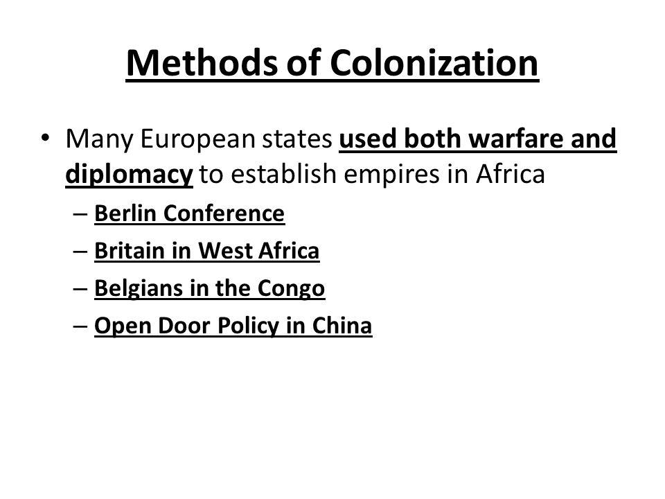 Methods of Colonization