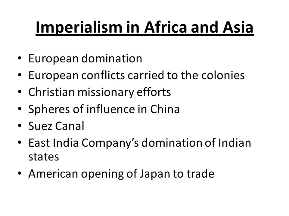 Imperialism in Africa and Asia