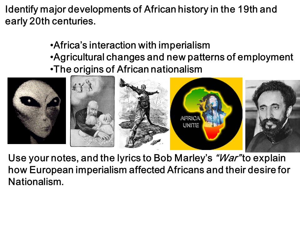 Identify major developments of African history in the 19th and early 20th centuries.