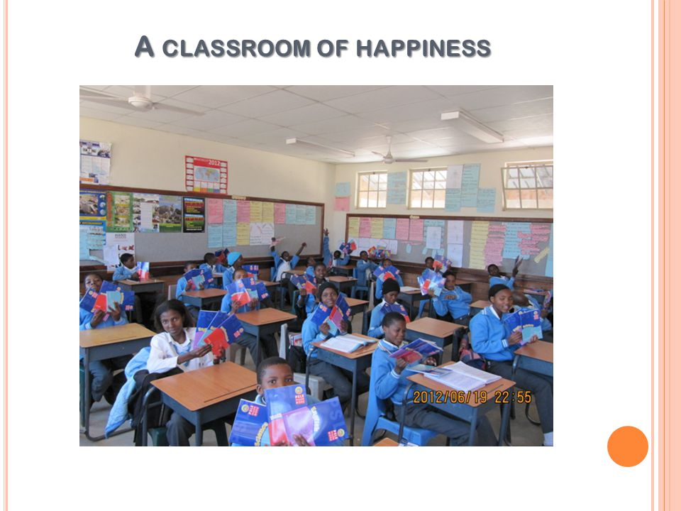 A classroom of happiness
