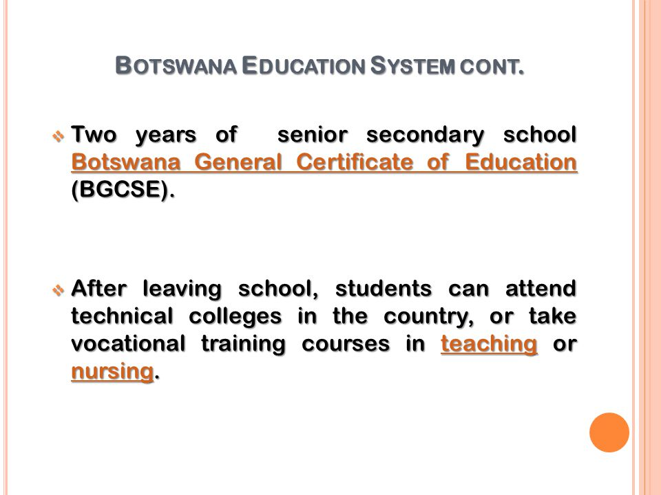 Botswana Education System cont.