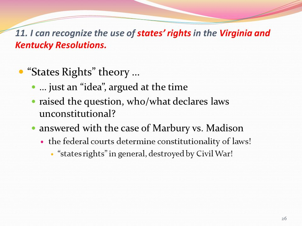 States Rights theory …