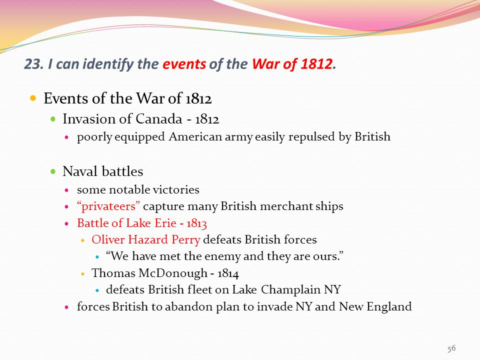 23. I can identify the events of the War of 1812.