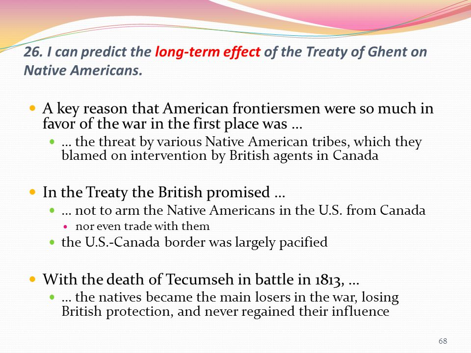 In the Treaty the British promised …