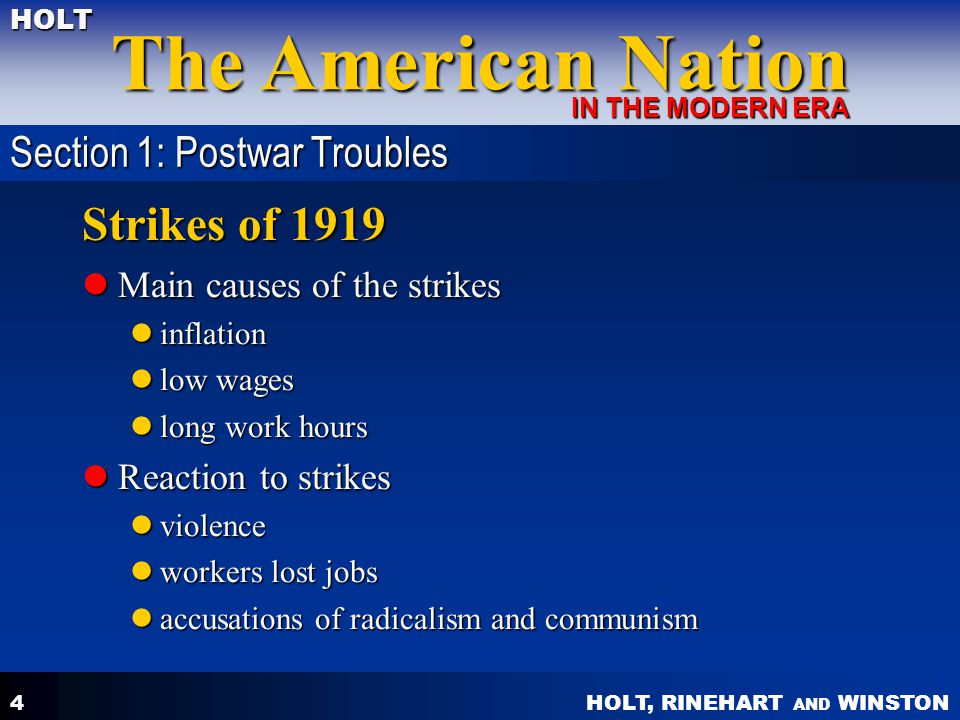 Strikes of 1919 Section 1: Postwar Troubles Main causes of the strikes