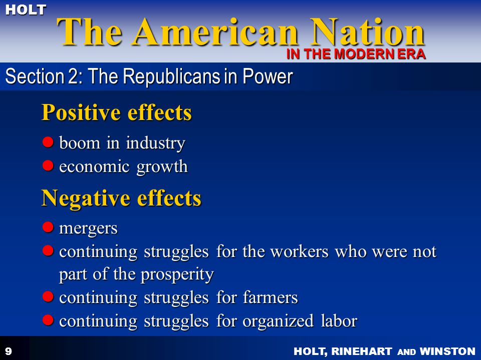 Positive effects Negative effects Section 2: The Republicans in Power