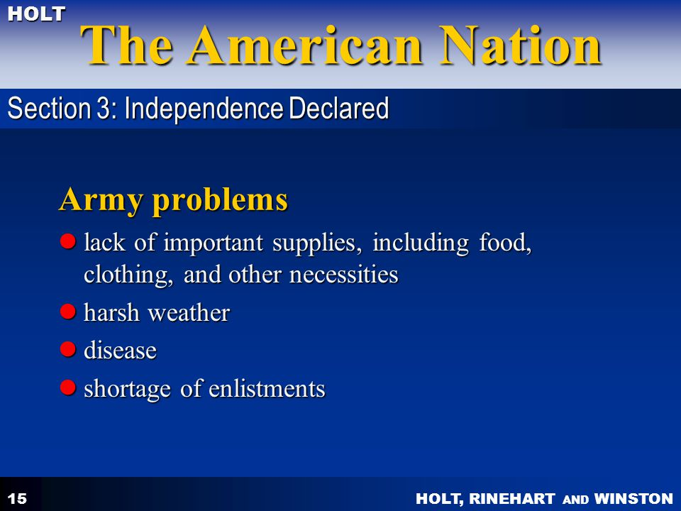 Army problems Section 3: Independence Declared