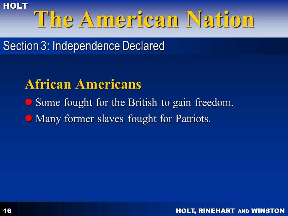African Americans Section 3: Independence Declared