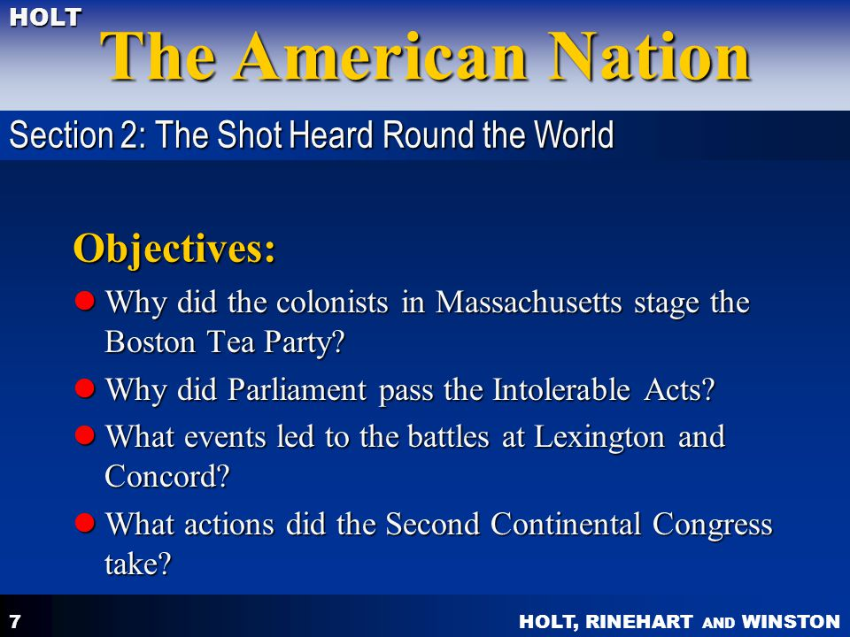 Objectives: Section 2: The Shot Heard Round the World