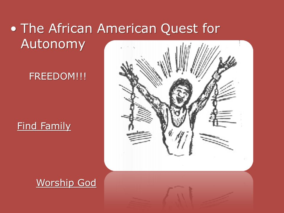 The African American Quest for Autonomy