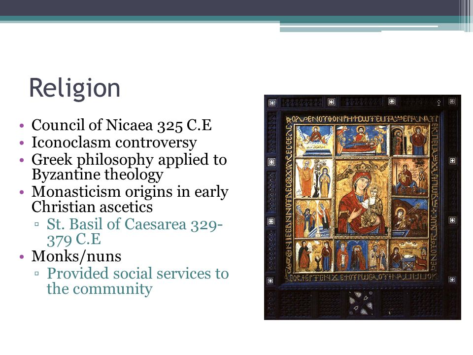 Religion Council of Nicaea 325 C.E Iconoclasm controversy