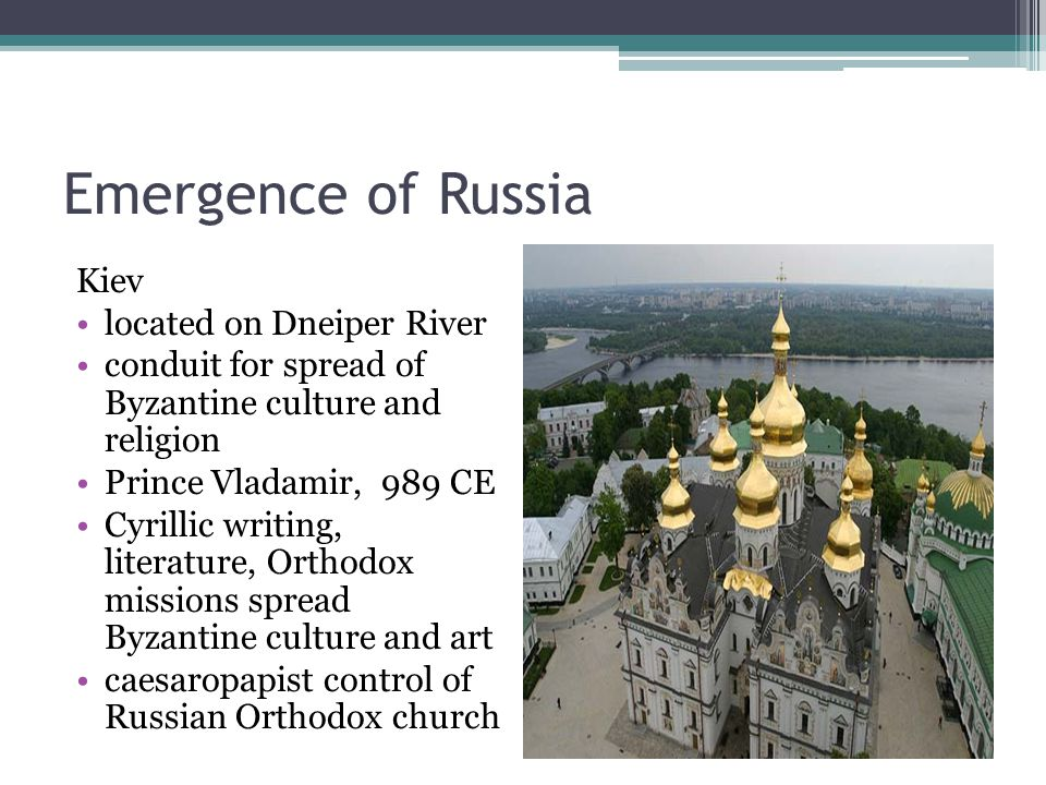 Emergence of Russia Kiev located on Dneiper River