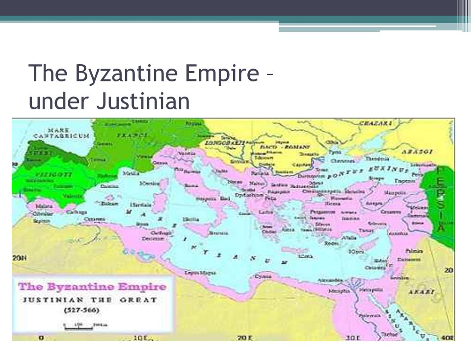 The Byzantine Empire – under Justinian