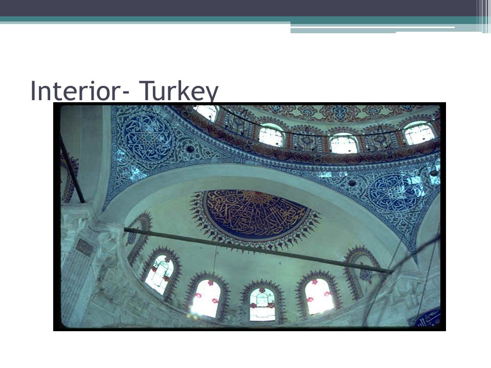 Interior- Turkey