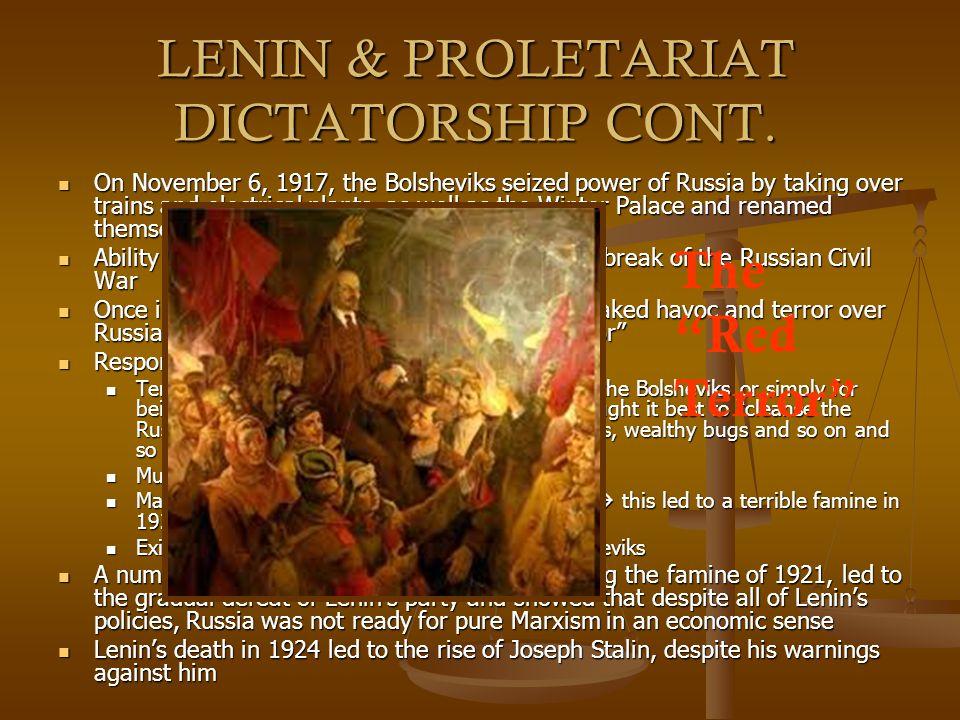 LENIN & PROLETARIAT DICTATORSHIP CONT.