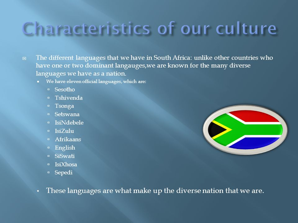 Characteristics of our culture