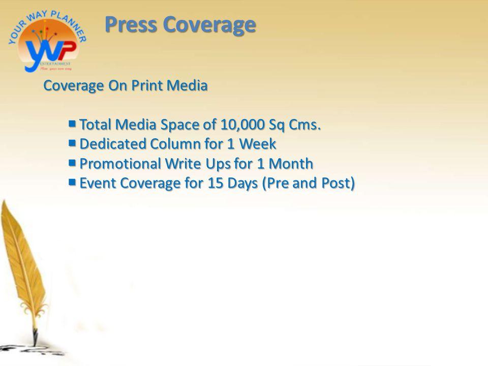 Press Coverage Coverage On Print Media