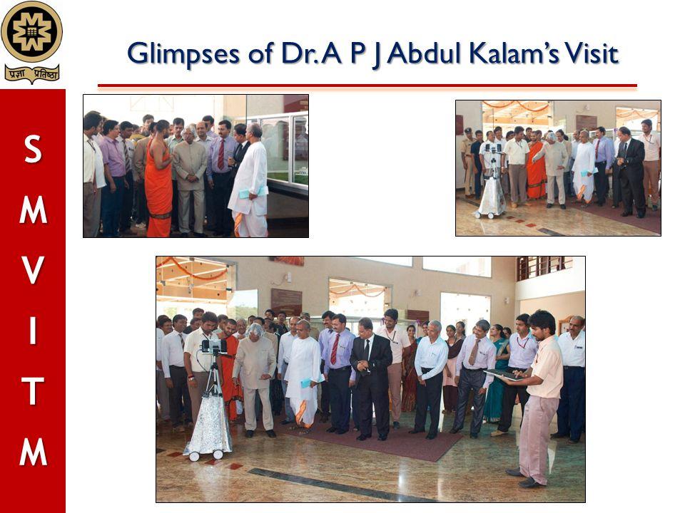 Glimpses of Dr. A P J Abdul Kalam's Visit