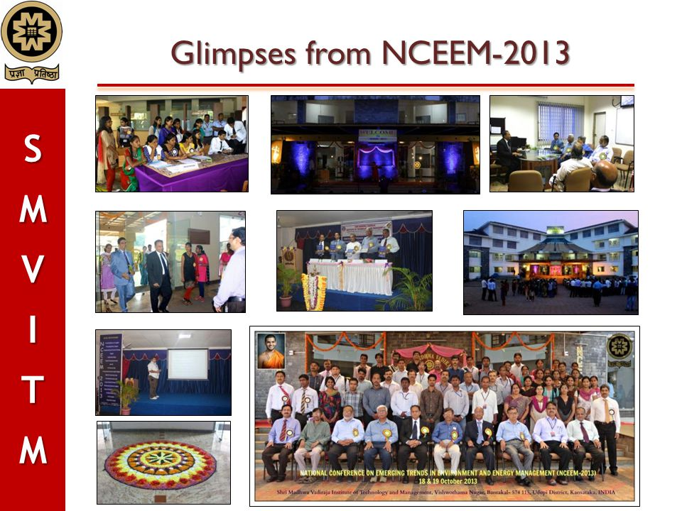 Glimpses from NCEEM-2013