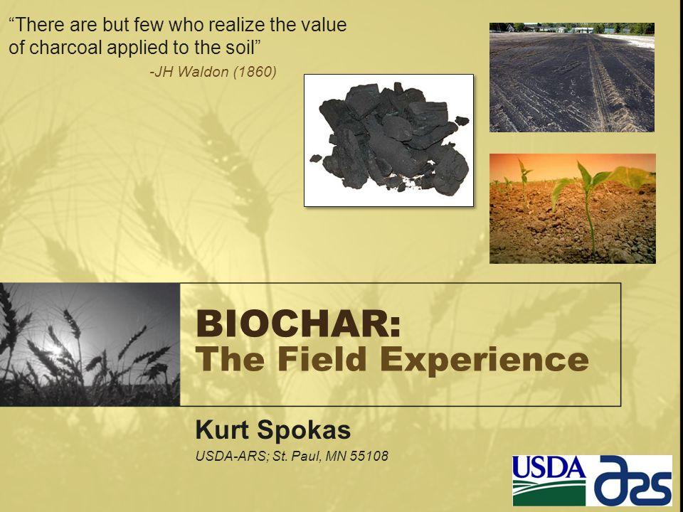 BIOCHAR: The Field Experience