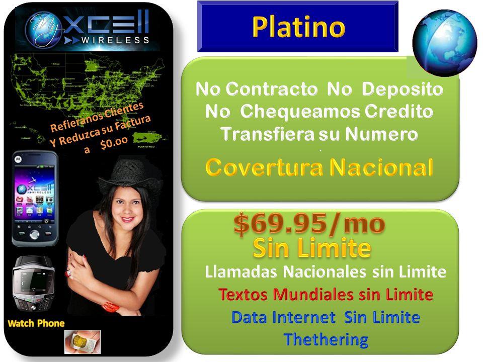 Platino Sin Limite $69.95/mo Covertura Nacional
