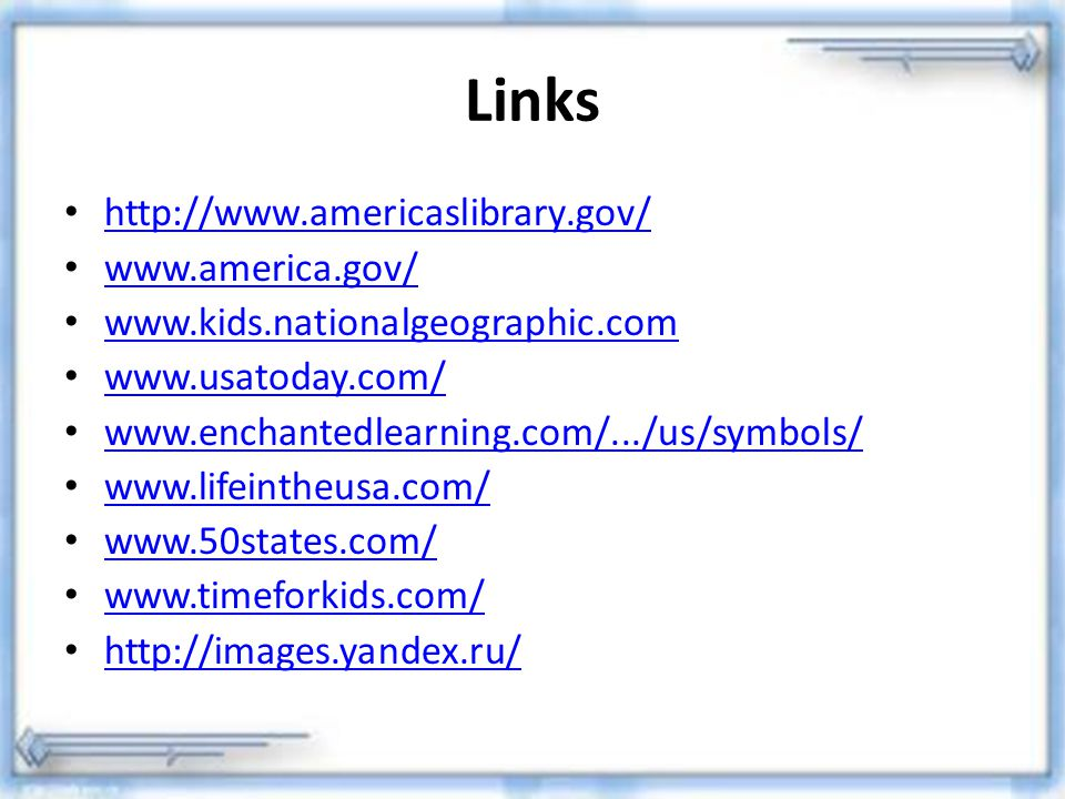 Links http://www.americaslibrary.gov/ www.america.gov/